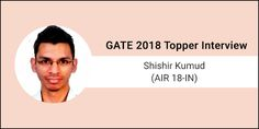 "GATE 2018 Topper Interview Shishir Kumud (AIR 18-IN) - ""Make good notes and have a good hold on your basics"""