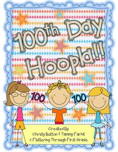 Fluttering Through First Grade: 100th Day of School Hoopla!