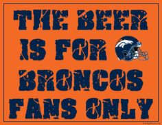 The Beer is for Vikings Fans Only Sign. Free Sign to Hang in your Vikings Man Cave.pdf sign can be enlarged to size of your choice. Denver Broncos Football, Go Broncos, Broncos Fans, Funny Football, Football Baby, Minnesota Vikings, Vikings Football, Viking Signs, Football Man Cave