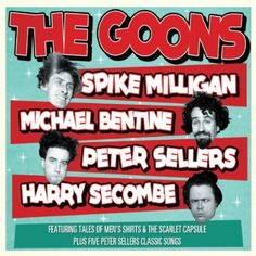 The Goons - note Michael Bentine, the fourth goon. He later left.