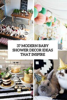 37 Modern Baby Showe