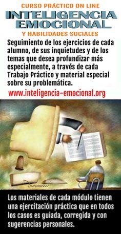 CURSO ON LINE DE INTELIGENCIA-EMOCIONAL INFORMACIÓN: http://www.inteligencia-emocional.org/curso/index.htm  o escribir a info@inteligencia-emocional.org