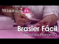 #DIY - #Confeccion #Brasier fácil by María Fernanda ( How to make Easy Brasier )