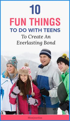 10 Fun Things To Do With Teens To Create An Everlasting Bond