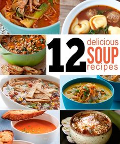 12 delicious soup recipes!