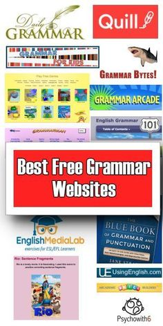 The Best Free Grammar Websites - http://www.psychowith6.com/the-best-free-grammar-websites/
