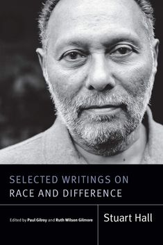 Editors Paul Gilroy and Ruth Wilson Gilmore gather more than twenty essays by Stuart Hall that highlight his extensive and groundbreaking engagement with race, representation, identity, difference, and diaspora. Spanning the whole of his career, this collection includes classic theoretical essays, public lectures, political articles, and popular pieces that circulated in periodicals and newspapers. Duke University Press, University Of Warwick, Stuart Hall, Moral Panic, Ruth Wilson, Human Rights Day, Political Articles, Cultural Studies, Reading