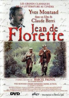 Jean de Florette - another Marcel Pagnol Film that I enjoyed.