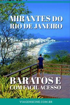 Mirantes do Rio de Janeiro: Grátis, Baratos e Fáceis de Chegar - confira essa lista de mirantes não tão conhecidos mas não menos imperdíveis na Cidade Maravilhosa #RiodeJaneiro #Mirantes #Viagem #RJ