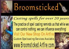 Paid Spellery Advertiser Broomsticked www.broomsticked.artfire.com