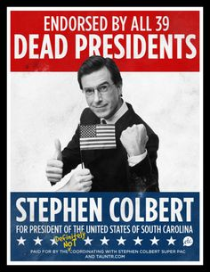 Stephen For President of the United States of South Carolina