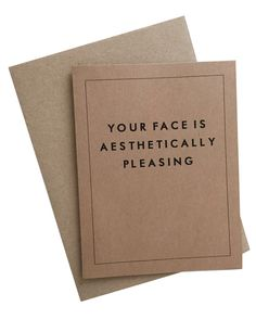 Your Face is Aesthetically Pleasing Card Set