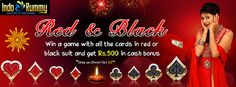 DIWALI SPECIAL OFFER at #IndoRummy !!! Win A Game With All The #Cards in RED Or BLACK Suit And Get Rs.500 Cash Bonus....Only On Oct 22nd !!! Hurry Up !! Play #Rummy games & Win Amazing #Cash Prizes at www.indorummy.com
