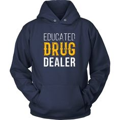 Educated Drug Dealer Pharmacist T-shirt - District Unisex Shirt / Red / S | Unique tees, hoodies, tank tops  - 1