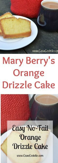 Mary Berry inspired Orange Drizzle Cake