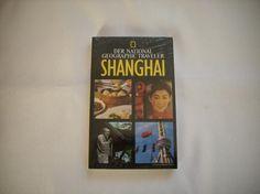 National Geographic Traveller SHANGHAI, NEU + OVP + Unbenutzt, NP 15,95€, Preis 13€