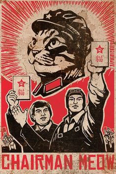Our beloved leader! Please join me and sing praises of his wisdom, strength, and gifts of Meow Mix to the people!