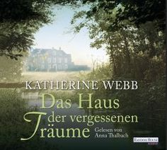 """Wer Romane mag, bei denen Geheimnisse aus der Vergangenheit eine Rolle spielen, kommt um """"Das Haus der vergessenen Träume"""" nicht herum."""