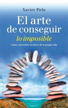 El arte de conseguir lo imposible