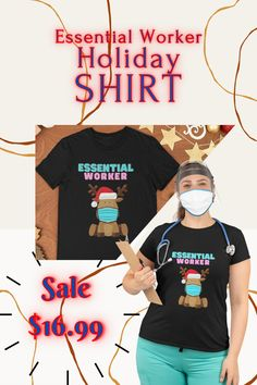 DON'T FORGET TO GET THAT ESSENTIAL WORKER IN YOUR LIFE, SOMETHING FOR THE HOLIDAYS... - GREAT GIFT - $16.99 - IN STOCK NOW - CLICK LINK TO BUY SHIRT Buy Shirts, Branded T Shirts, Christmas Shirts, Christmas Holidays, Harry Potter Christmas, Things To Buy, Stuff To Buy, Shirt Sale, Fashion Brands