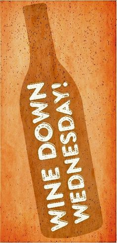 Wine Down Wednesday __[live.vodafone.com] #winesday (Wine Bottle Illustration Quotes)