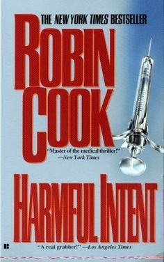 Harmful Intent by Robin Cook, http://www.amazon.com/dp/B000OCXIUI/ref=cm_sw_r_pi_dp_cl69tb05Y10SY