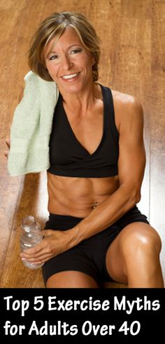 If you're 40 or older, the choices you make now can greatly improve not only your current health but also how well you age. Here are the top 5 myths that every adults over 40 should know!