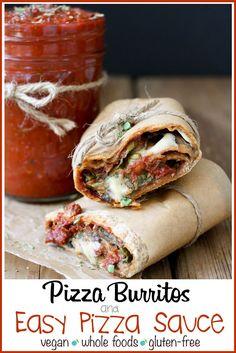Vegan Pizza Burrito and Easy Pizza Sauce | www.veggiesdontbite.com | #vegan #plantbased #gluten free #pizza