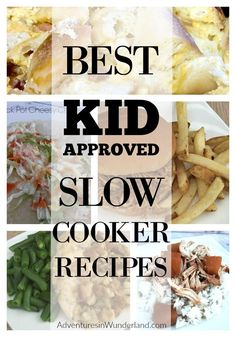 Try these kid approved crock pot meals in your slow cooker today! #crockpot #crockpotrecipes #slowcooker #slowcookerrecipes #dinnerrecipes #easyrecipe #easydinner