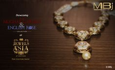 """Showcasing """"The Mughal Garden & English Rose"""" collection Jewels of Asia #MBj #Luxury #Fashion #Desirable #Glamour #Jewellery #Grace #Necklace #Polki #Collection"""