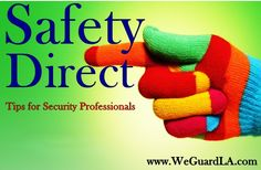 Need safe tips from The Commissioner? Check out Safety Direct on WeGuardLA.com