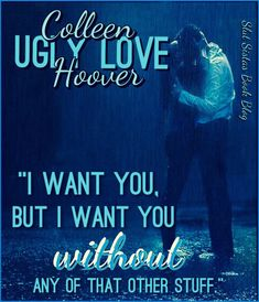 UGLY LOVE by Coho- Art made by Katy.