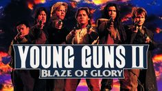 Image result for Young Guns movie blaze of glory