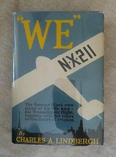 """WE"" N-X-211 Charles A. Lindbergh Vintage 1955 64th Impression HCDJ Aviation"