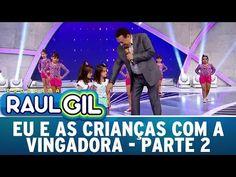 Programa Raul Gil (16/04/16) - Eu e as Crianças - Parte 2 - YouTube Playlists, Raul Gil, Youtube, Youtubers, Youtube Movies