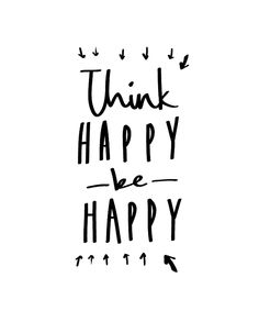 Quote of The Day - Think Happy, Be Happy - http://blogmeaway.nl/quote-of-the-day/
