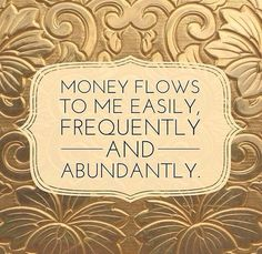There is no limit to the amount of money that flows to me daily :) I Am A Billionaire <3