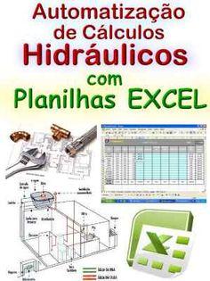 Automatização de Cálculos de Hidraulica com Planilhas EXCEL #mpsnet #conhecimento  www.mpsnet.net Estas ferramentas lhe possibilitam cálculos e dimensionamentos com muito mais rapidez, terá os resultados ao preencher as planilhas. Veja em detalhes neste site http://www.mpsnet.net/loja/index.asp?loja=1&link=VerProduto&Produto=539