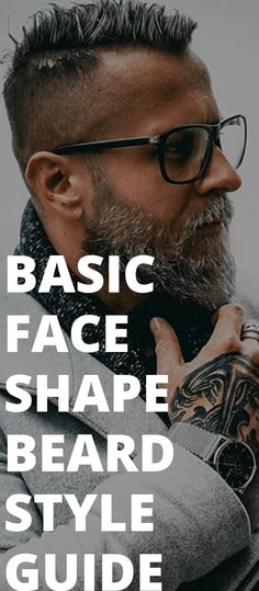 Face Shape Guide To Choose The Best Beard Style For You! This guide of Face Shape Guide for Beard Styling will help you identify the beard look that will best suit your face shape! Long Beard Styles, Beard Styles For Men, Hair And Beard Styles, Beard Fade, Beard Look, Man Beard, Beard Shapes, Face Shapes, Hair Tips For Men