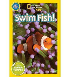 National Geographic Kids Readers: Swim Fish! by: Susan Neuman #homelibrary #booktrotters