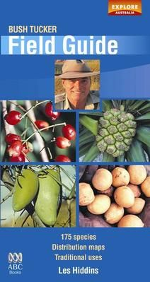 Bush Tucker Field Guide by Les Hiddins Australian Native Garden, Australian Plants, Australian Bush, Aboriginal Food, Aboriginal Education, Edible Plants, Edible Garden, Bush Garden, Native Foods