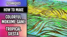 """TUTORIAL. Colorful Mokume Gane """"Tropical Siesta"""" by using my Unique Text..."""