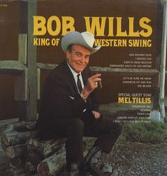 Bob Wills - King of Western Swing Album Cover