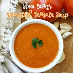 Slow Cooker Roasted Tomato Soup - roma tomatoes, garlic heads, onion, low-sodium broth, olive oil, salt & pepper