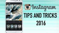 10 Useful Instagram Tips and Tricks You Should Know in 2016