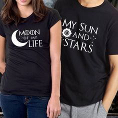 My Sun and Stars & Moon of My Life couple matching t-shirts set, pärchen t-shirts, game of thrones t-shirt Disney Couple Shirts, Couple Tshirts, Matching Couple Outfits, Matching Couples, Cute Shirts, Kids Shirts, T Shirts For Women, King And Queen Sweatshirts, Foto Casual