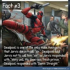 Deadpool and Jarvis fact