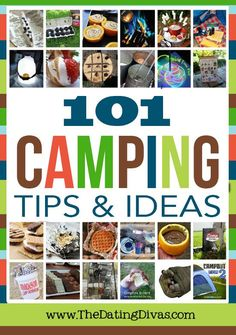 101 Camping Tips and Ideas -from the Dating Divas that could make a fun Party!