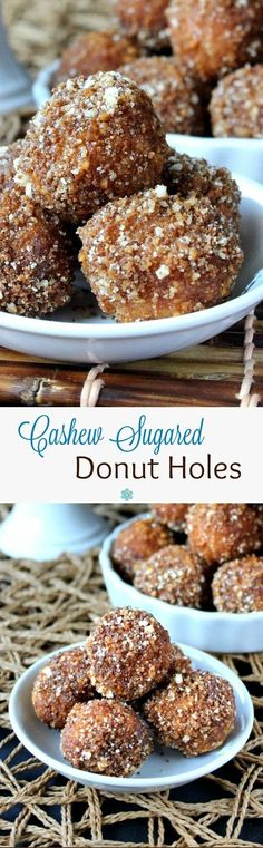 Cashew Sugared Donut Holes are an original. Little round deep fried donuts are rolled in a coconut maple flavor mixture with finely ground cashews. in