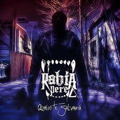"""Nuevo single de RABIA PÉREZ: """"Quién te Salvará"""""""